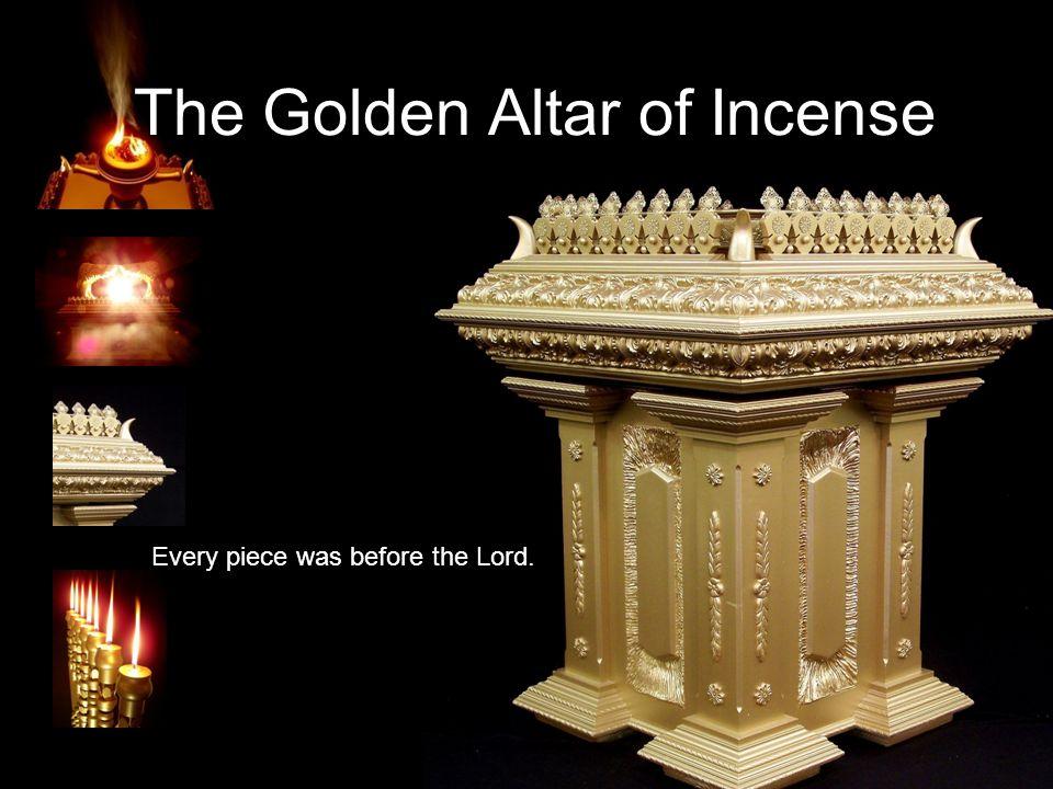 Exodus 30:1-10 You shall make an altar to burn incense on; you shall make it of acacia wood.