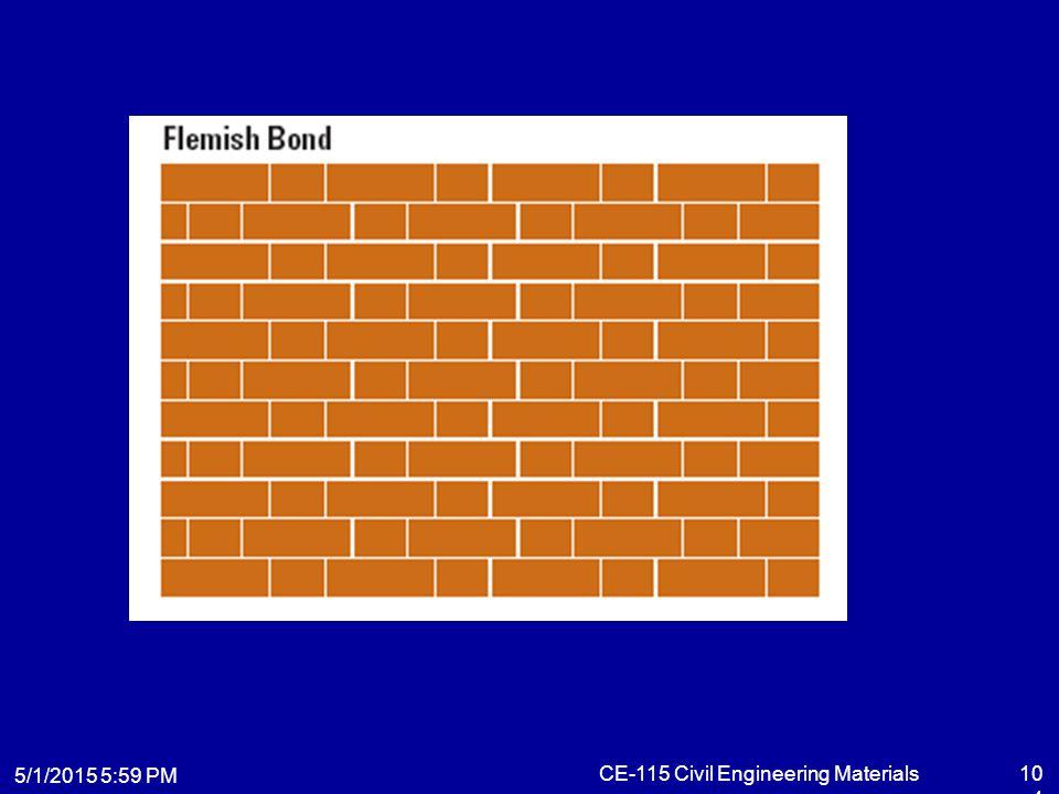 5/1/2015 6:01 PM CE-115 Civil Engineering Materials104