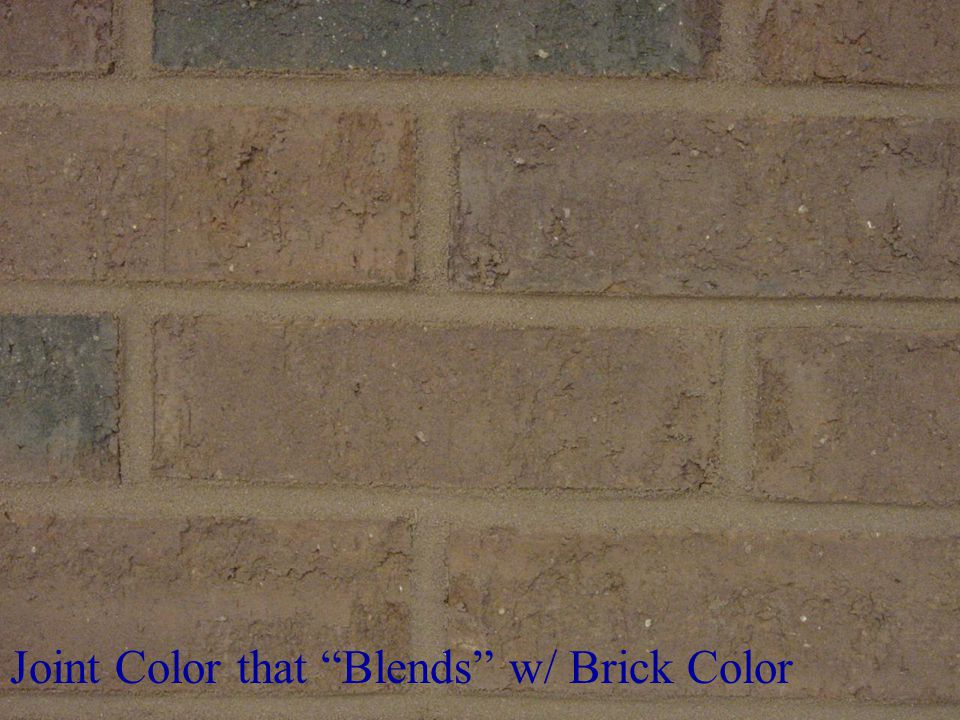 """5/1/2015 6:01 PM CE-115 Civil Engineering Materials57 Joint Color that """"Blends"""" w/ Brick Color"""