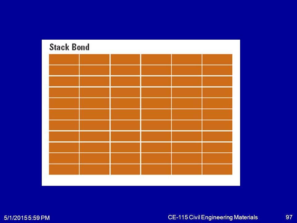 5/1/2015 6:01 PM CE-115 Civil Engineering Materials97