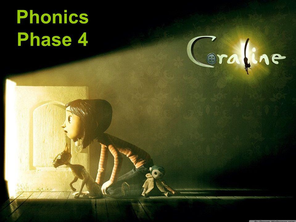 Phonics Phase 4