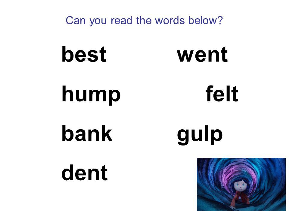 Can you read the words below bestwent humpfelt bankgulp dent