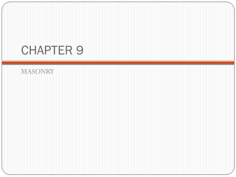 CHAPTER 9 MASONRY