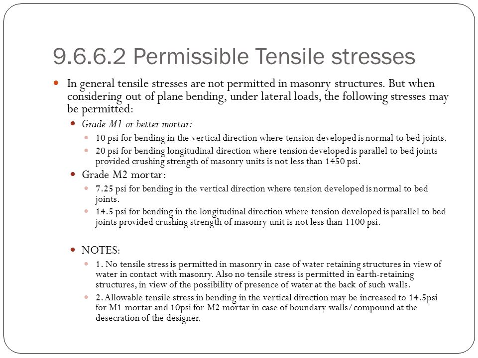 Permissible Shear Stress & Reinforcement 9.6.6.3 – Permissible Shear Stresses: Shear stresses shall be given by the following formula, not exceeding a maximum of 75 psi; f s = 0.1 + f d /6 f d = Compressive stress due to dead loads in MPa.