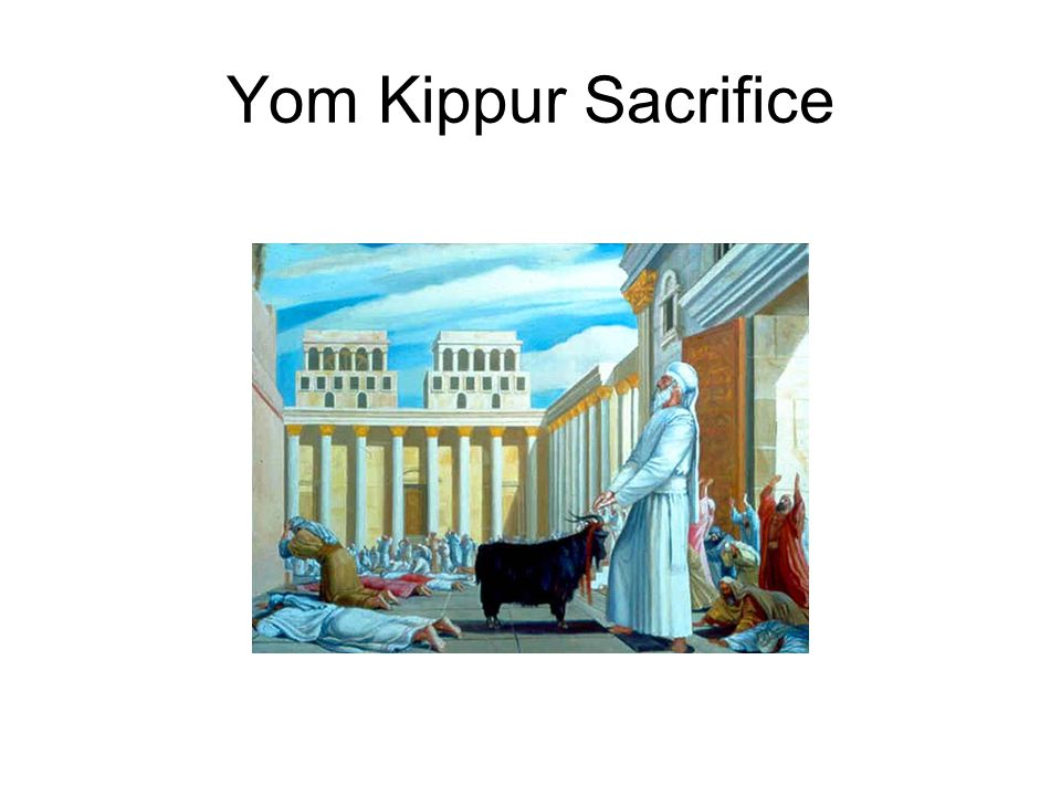 Yom Kippur Sacrifice