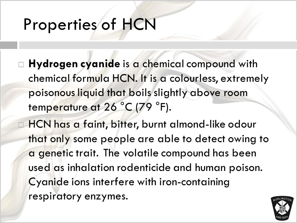 Properties of HCN  Hydrogen cyanide is a chemical compound with chemical formula HCN.