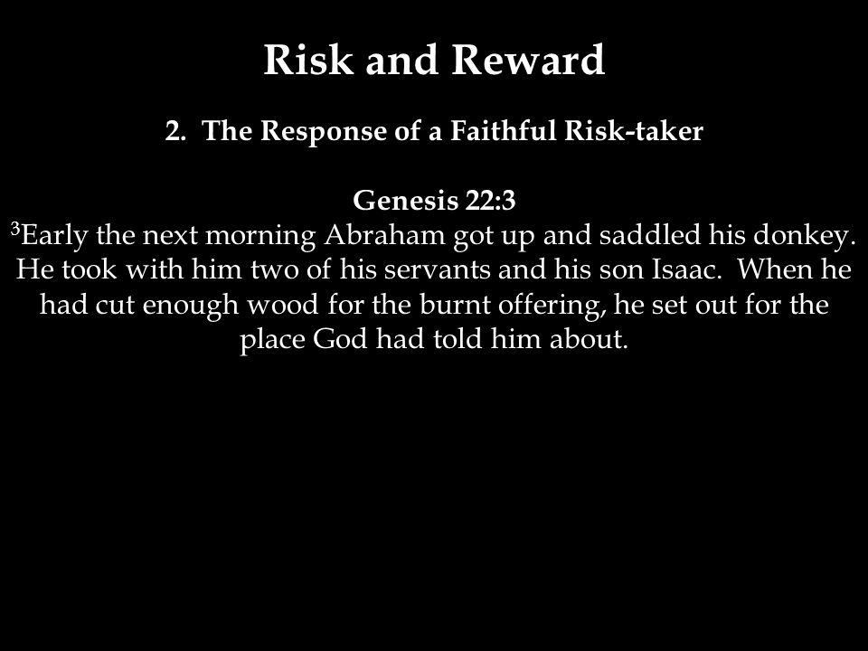 Risk and Reward 2.