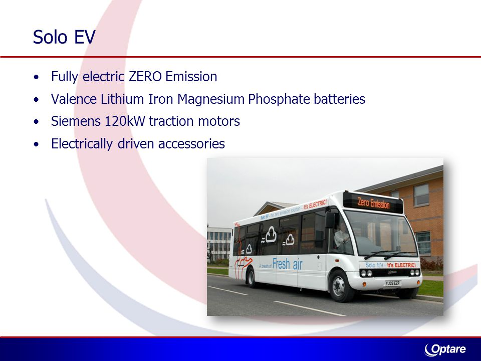 Fully electric ZERO Emission Valence Lithium Iron Magnesium Phosphate batteries Siemens 120kW traction motors Electrically driven accessories