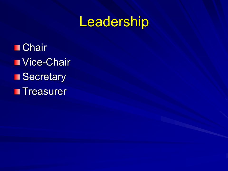 Leadership ChairVice-ChairSecretaryTreasurer