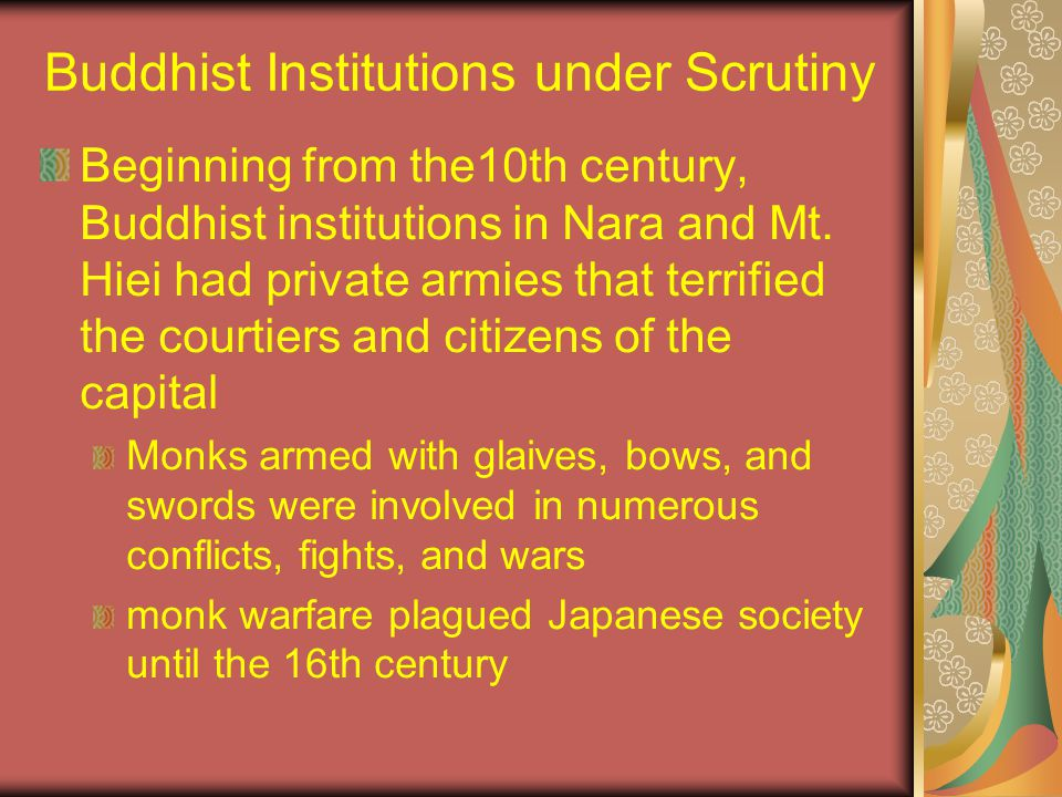 Buddhist Institutions under Scrutiny Beginning from the10th century, Buddhist institutions in Nara and Mt.