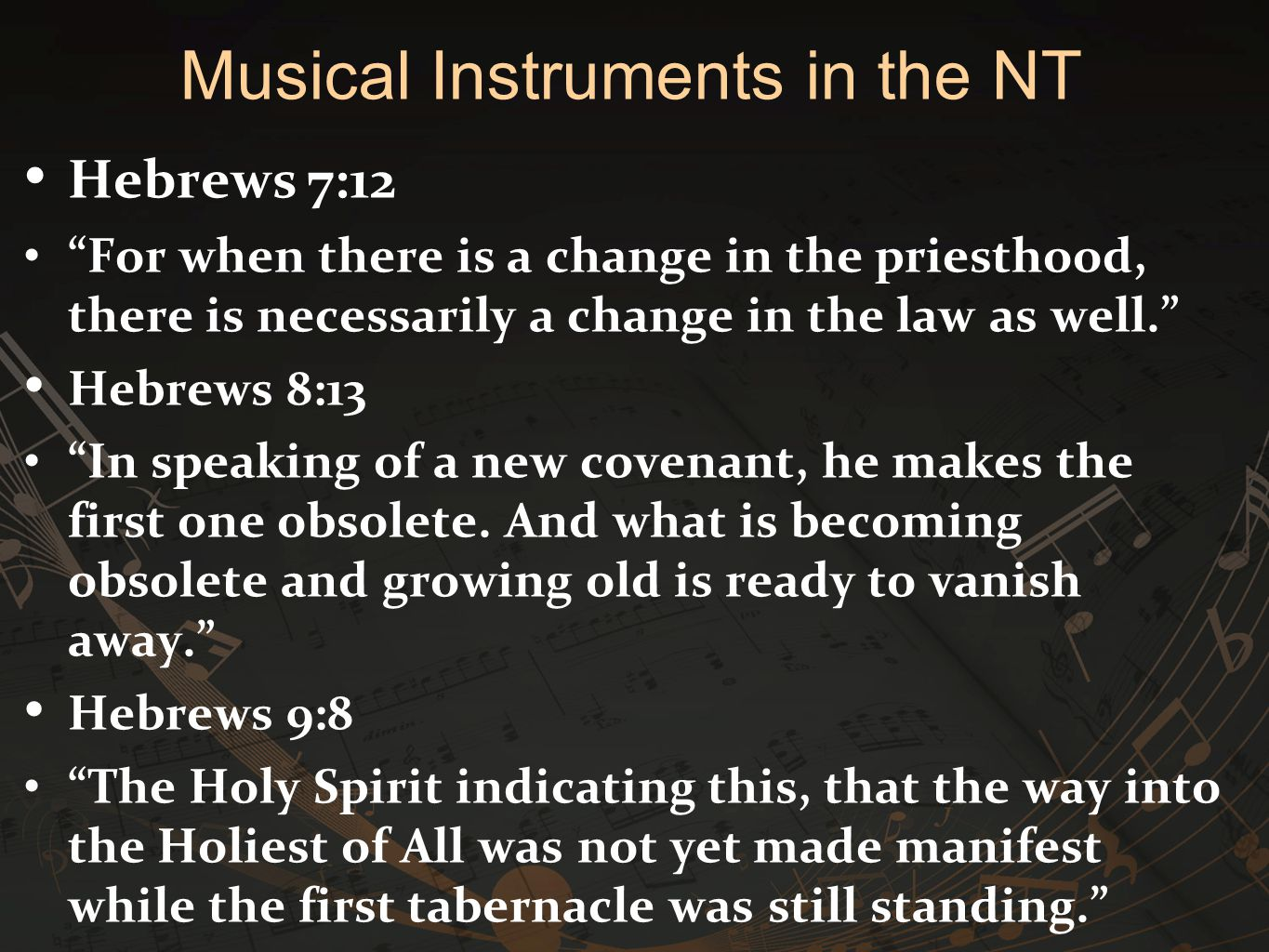 Hebrews 7:12 For when there is a change in the priesthood, there is necessarily a change in the law as well. Hebrews 8:13 In speaking of a new covenant, he makes the first one obsolete.