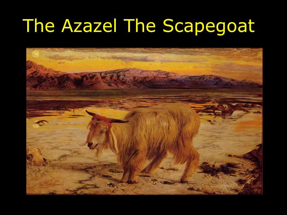The Azazel The Scapegoat