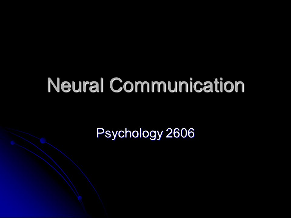 Neural Communication Psychology 2606
