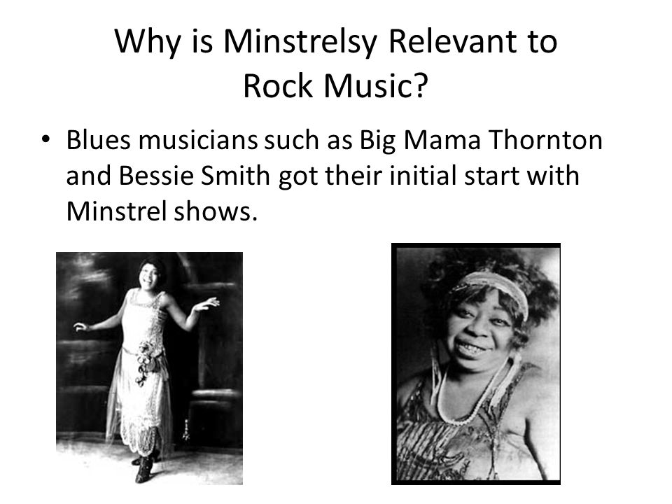 Why is Minstrelsy Relevant to Rock Music.