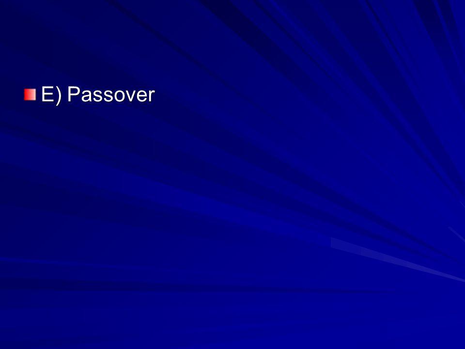 E) Passover