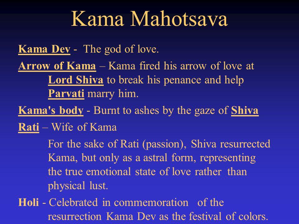 Kama Mahotsava Kama Dev - The god of love.
