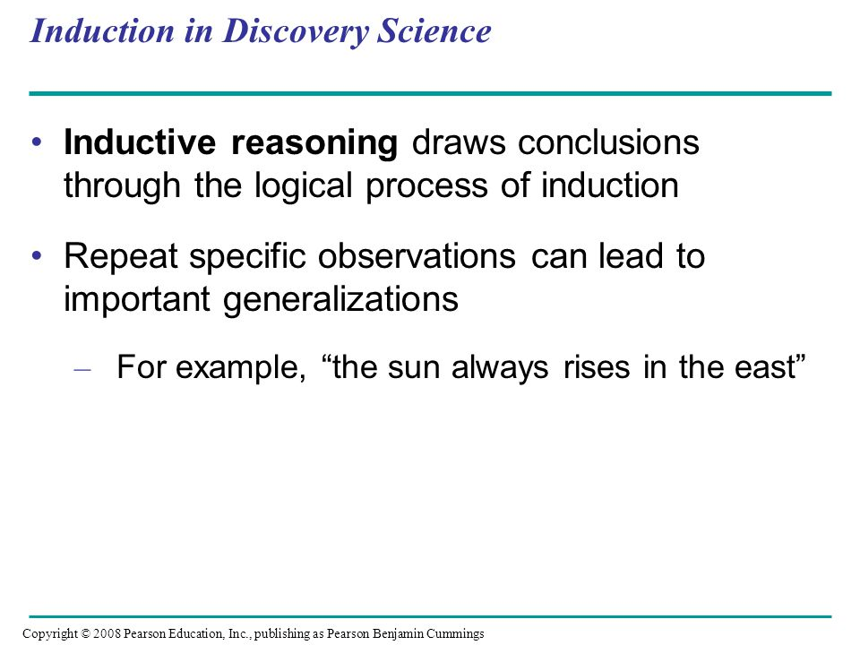 Hypothesis-Based Science Observations can lead us to ask questions and propose hypothetical explanations called hypotheses Copyright © 2008 Pearson Education, Inc., publishing as Pearson Benjamin Cummings