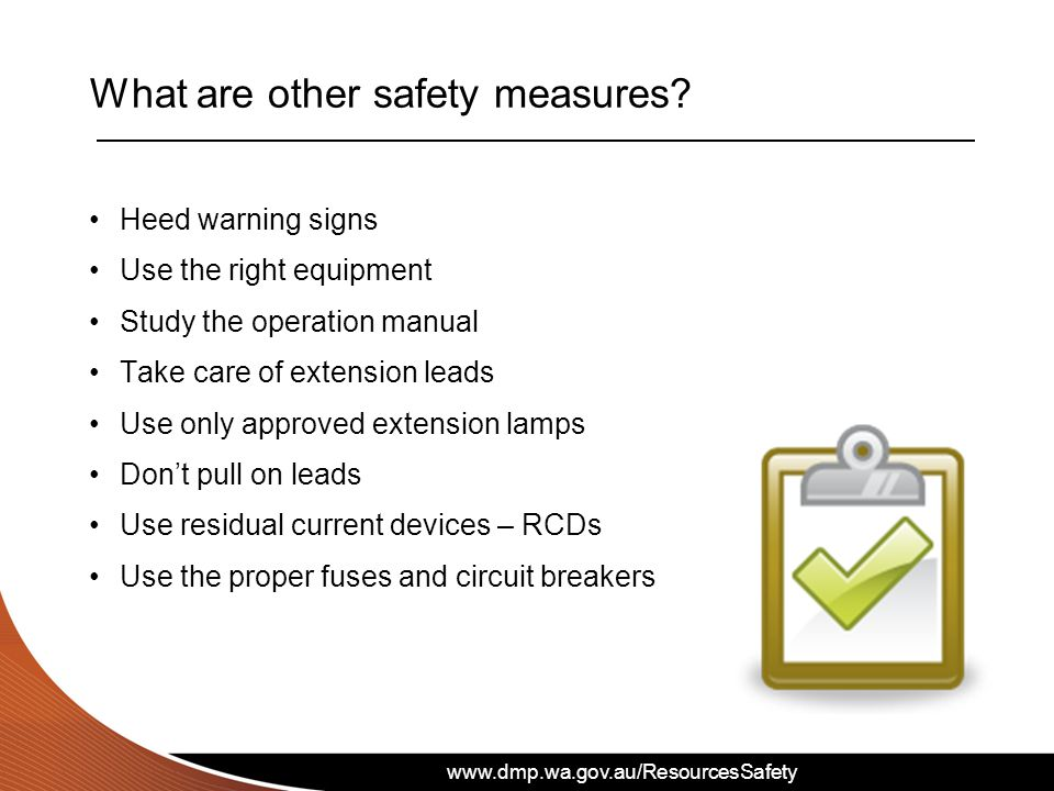 www.dmp.wa.gov.au/ResourcesSafety What are other safety measures.