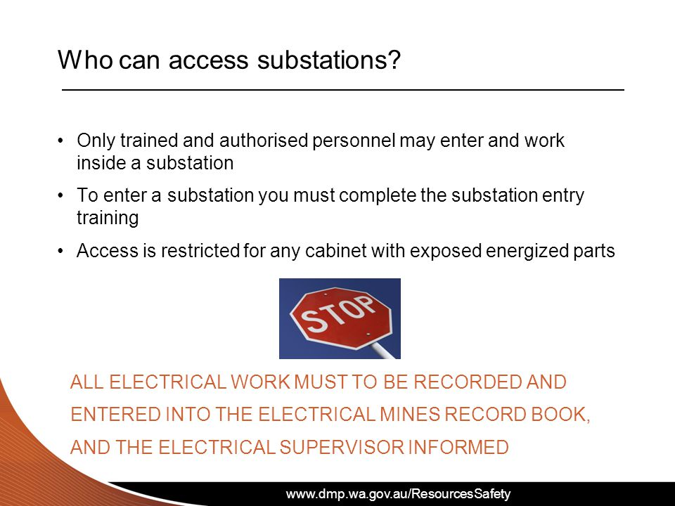www.dmp.wa.gov.au/ResourcesSafety Who can access substations.