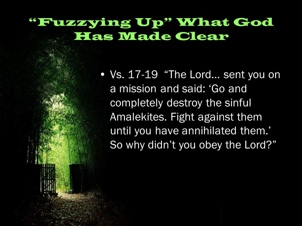 Fuzzying Up What God Has Made Clear Vs.