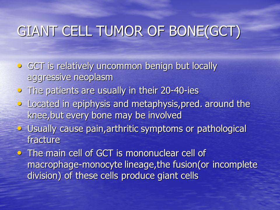 GIANT CELL TUMOR OF BONE(GCT) GCT is relatively uncommon benign but locally aggressive neoplasm GCT is relatively uncommon benign but locally aggressi