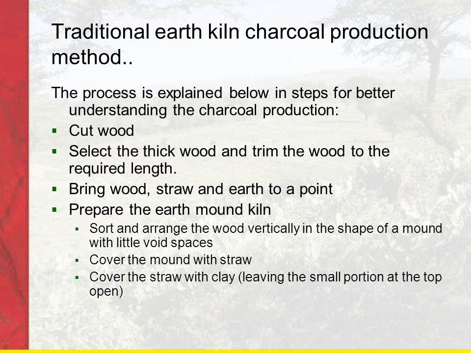 Traditional earth kiln charcoal production method..
