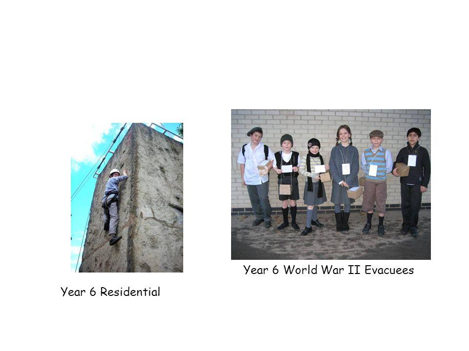 Year 6 Residential Year 6 World War II Evacuees