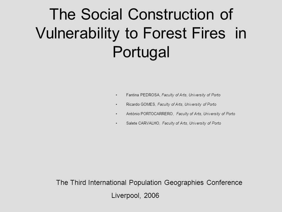 Objectives This paper intends to point out: ♣ the necessity to consider forest fires as an human event.