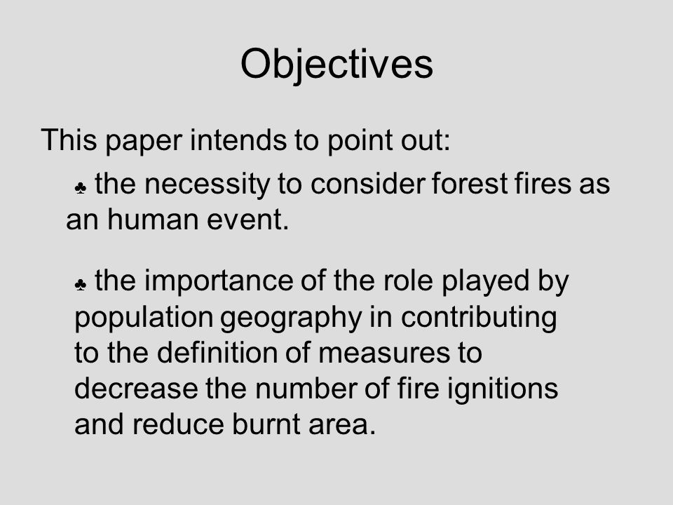 4 –How effective are the actions of forest fire prevention.