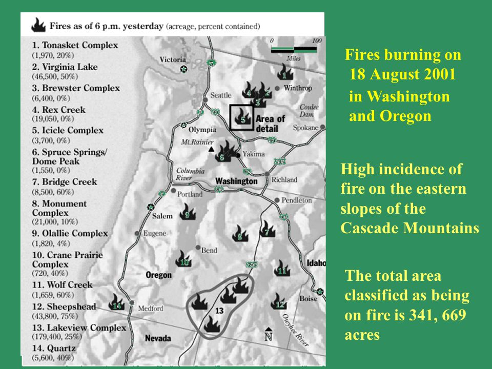 High incidence of fire on the eastern slopes of the Cascade Mountains Fires burning on 18 August 2001 The total area classified as being on fire is 34