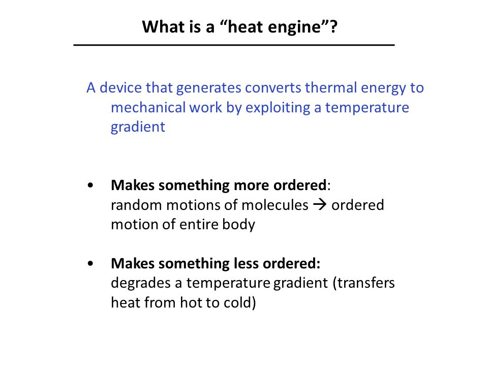 What is a heat engine .