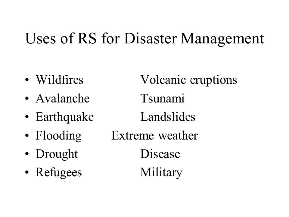 Uses of RS for Disaster Management Disaster Management PLANNING MITIGATIONLEARNING