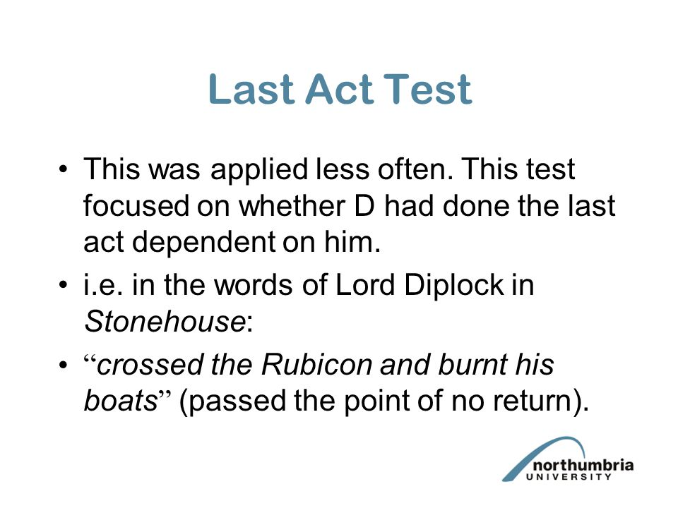 This test was approved by three HL judges shortly before the statute came into force in the case of Stonehouse (1978).