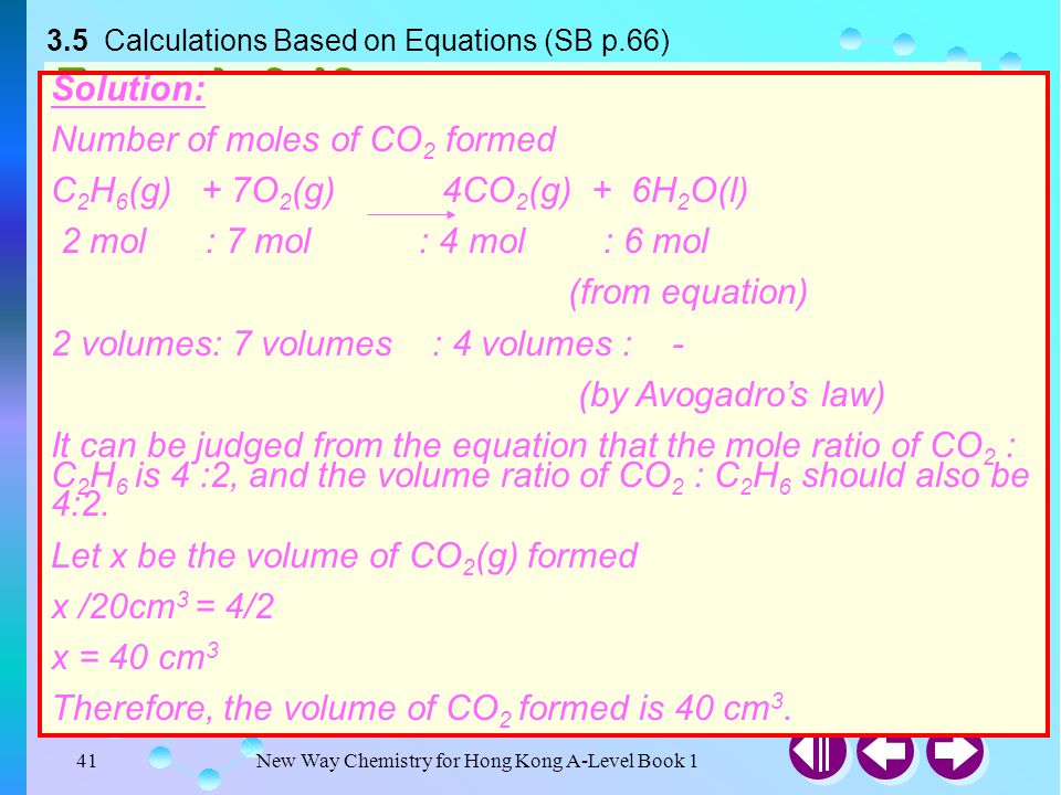 New Way Chemistry for Hong Kong A-Level Book 140 Calculations Based on Equations 3.5 Calculations Based on Equations (SB p.66) Calculations involving