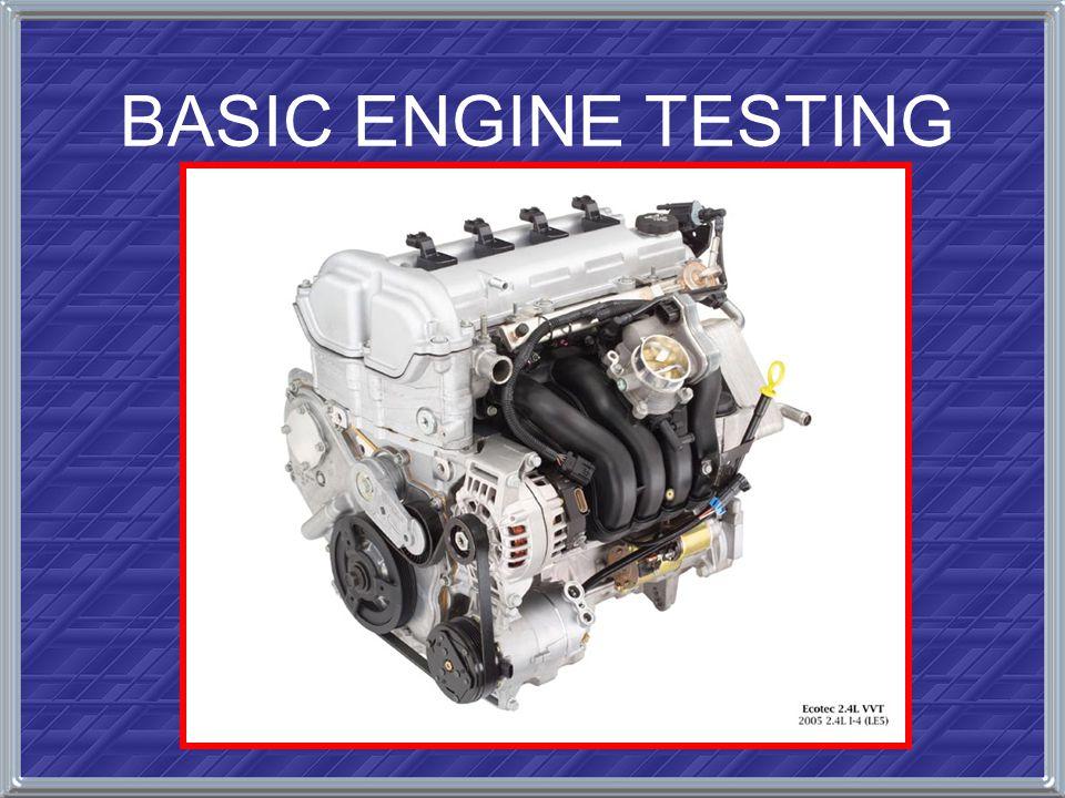 BASIC ENGINE TESTING