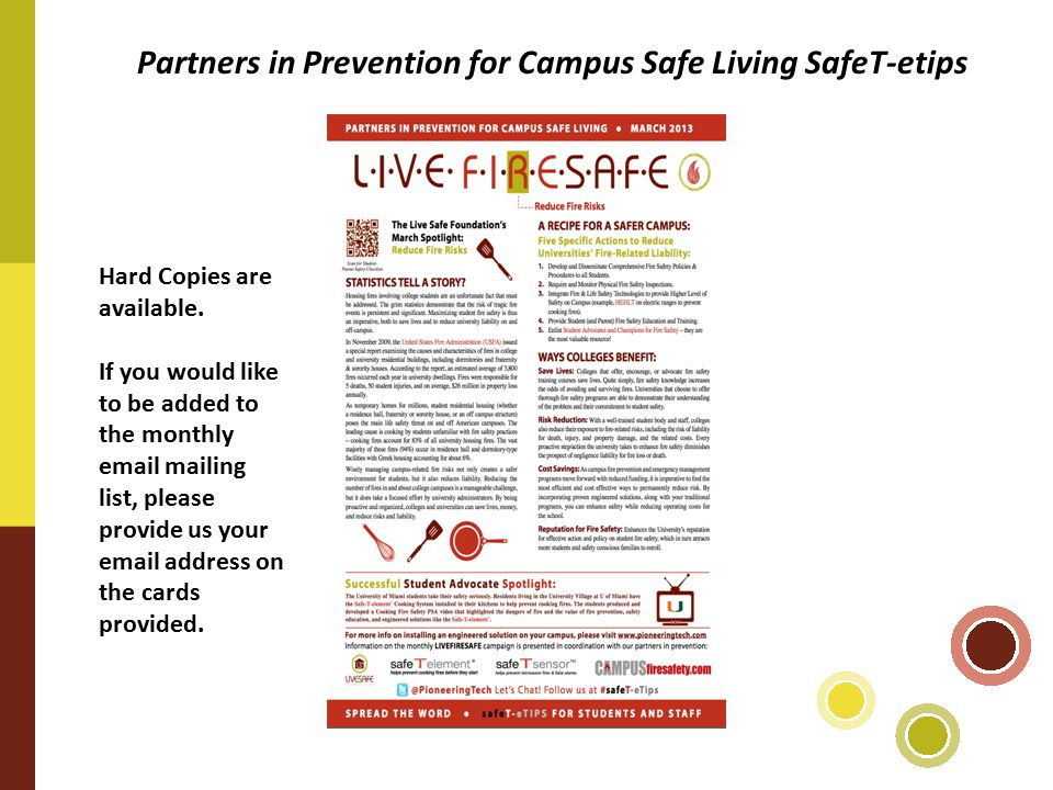 Partners in Prevention for Campus Safe Living SafeT-etips Hard Copies are available.