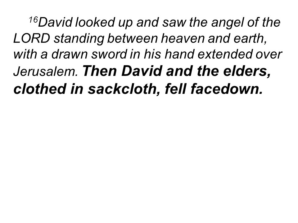 26 David built an altar to the LORD there and sacrificed burnt offerings and fellowship offerings.