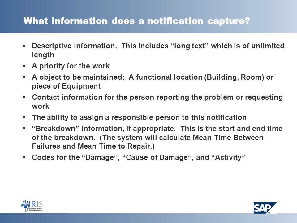 What information does a notification capture. Descriptive information.
