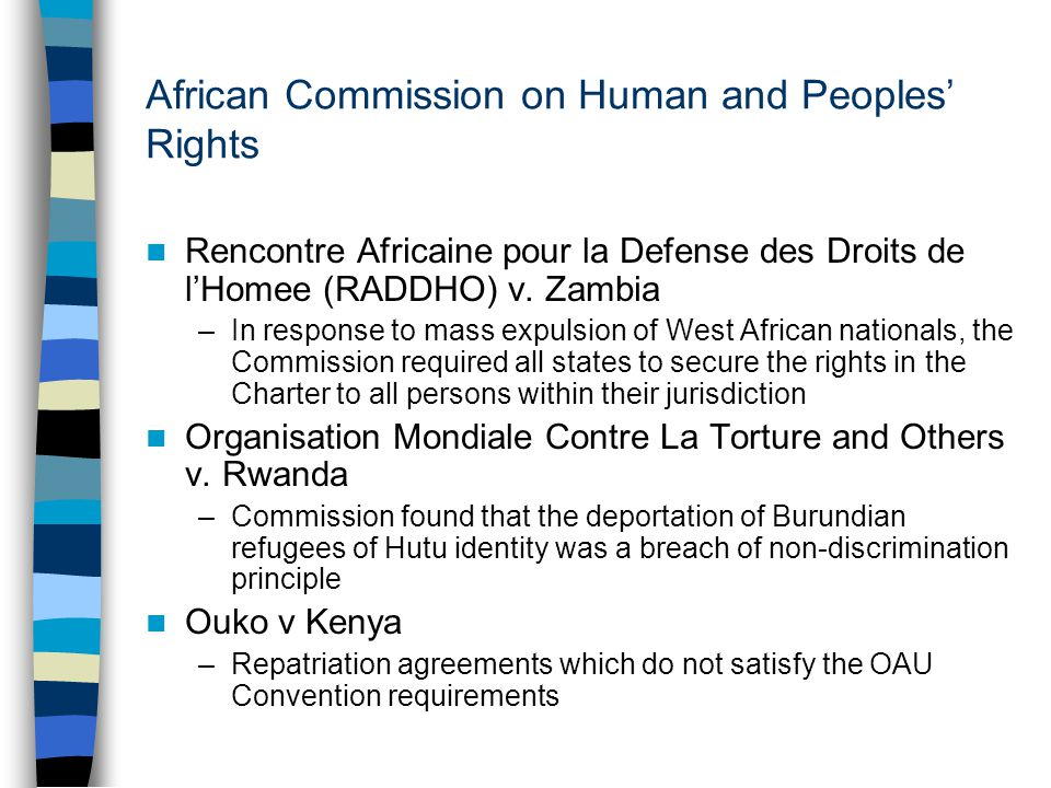 African Commission on Human and Peoples' Rights Rencontre Africaine pour la Defense des Droits de l'Homee (RADDHO) v. Zambia –In response to mass expu