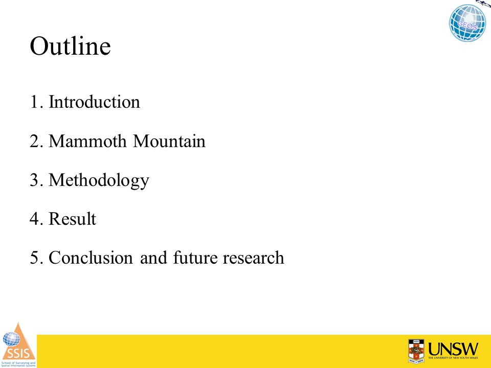 Outline 1. Introduction 2. Mammoth Mountain 3. Methodology 4.