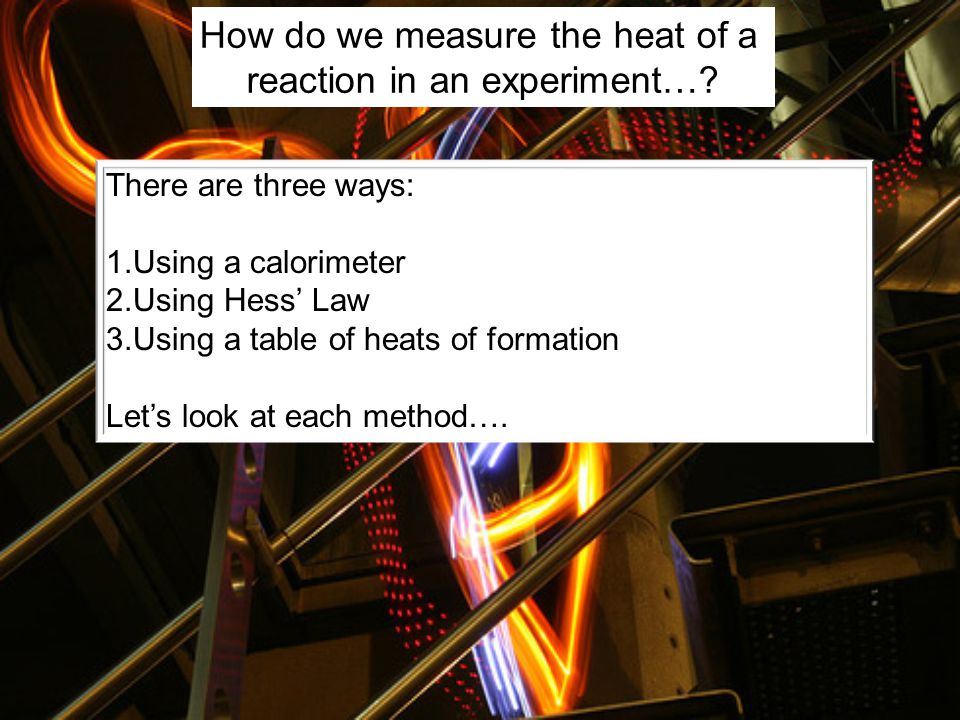 We can treat heat, then, like a reactant or product…. And perform stoichiometry problems… How many kJ of heat are released when 355 grams of propane a