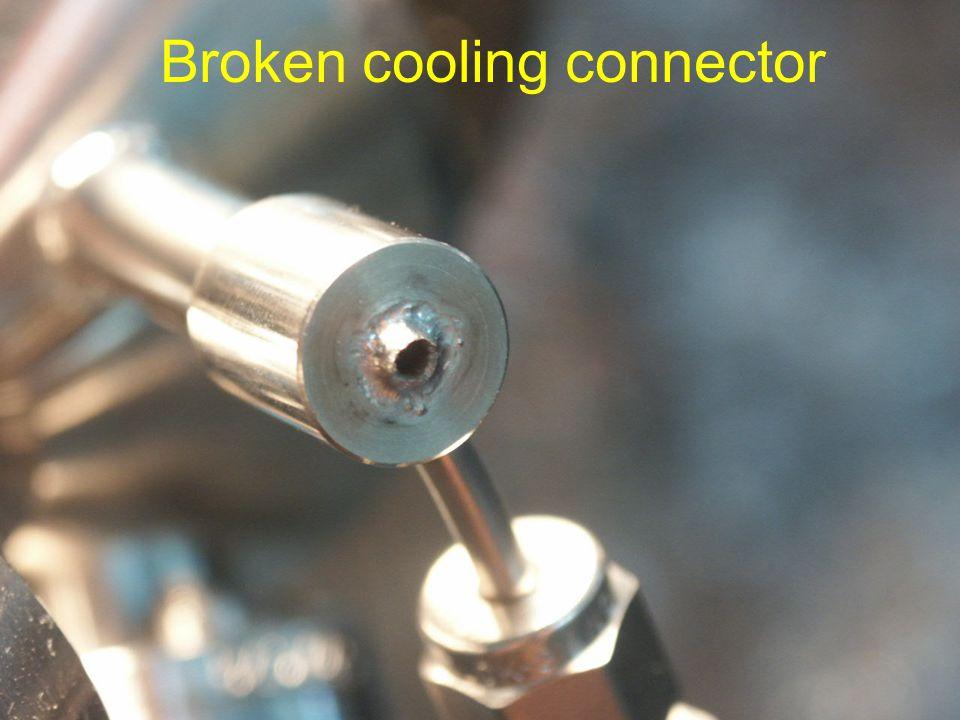 Broken cooling connector