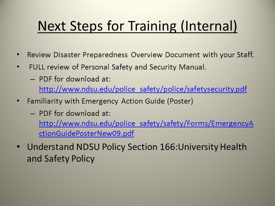 Next Steps for Training (Internal) Review Disaster Preparedness Overview Document with your Staff.