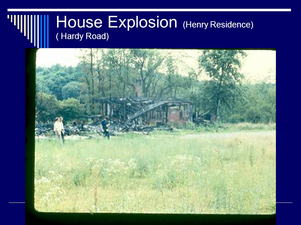 House Explosion (Henry Residence) ( Hardy Road)