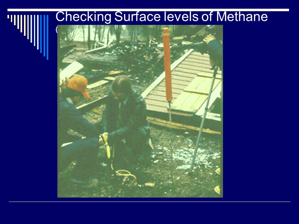 Checking Surface levels of Methane (Henry Residence)