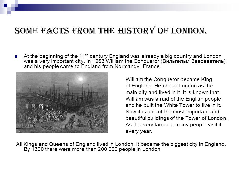 Some facts from the history of London.