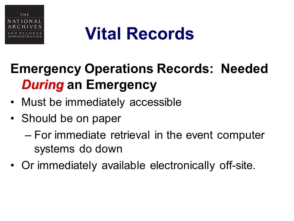 Emergency Operations Records Examples: Emergency/ Continuity of Operations (COOP) Plan.