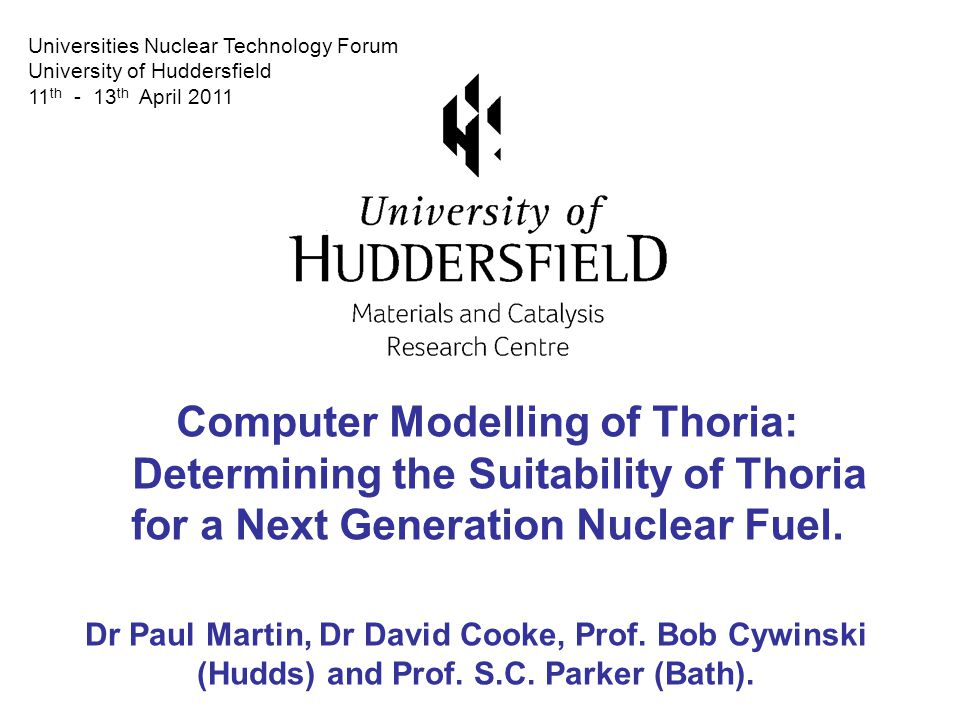 Computer Modelling of Thoria: Determining the Suitability of Thoria for a Next Generation Nuclear Fuel.