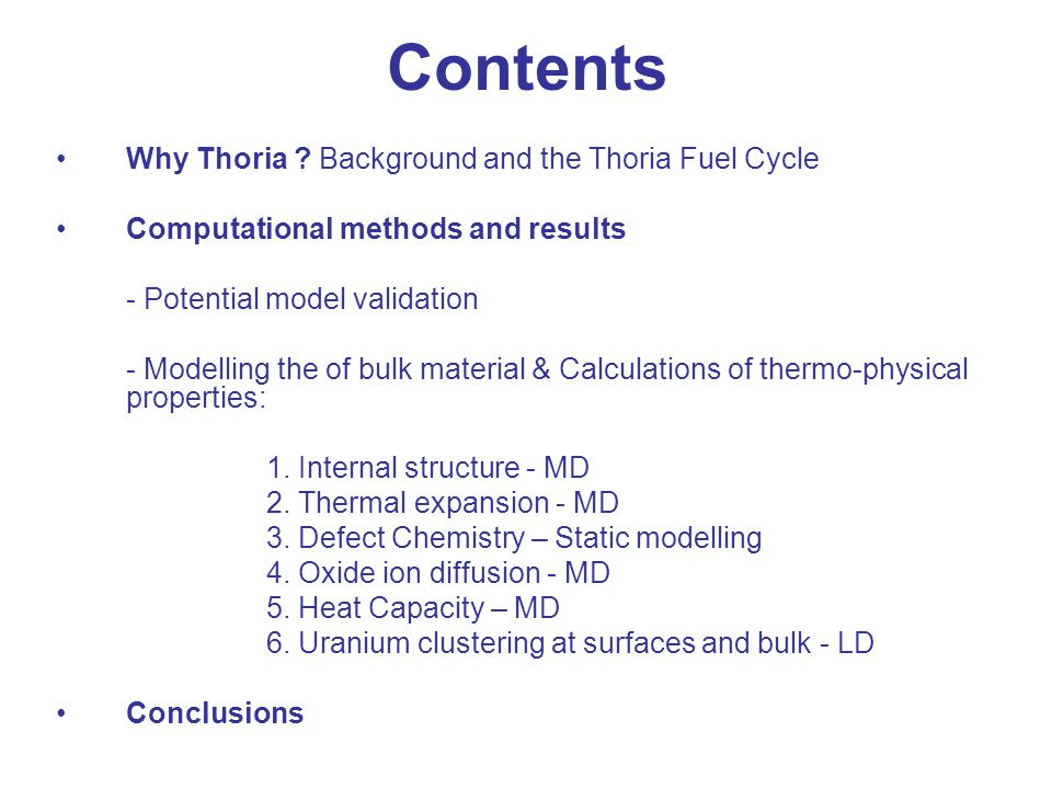 Why Study Thoria ? Background and the Thoria Fuel Cycle