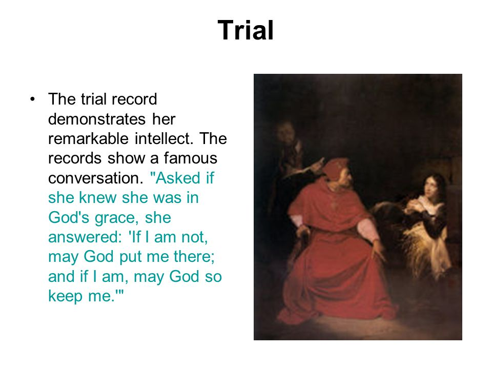 Trial The trial record demonstrates her remarkable intellect.